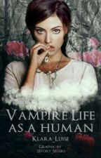 Vampire life as a human by Klara_Luise