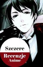 Szczere Recenzje Anime by ShinikaruSenpai-chan