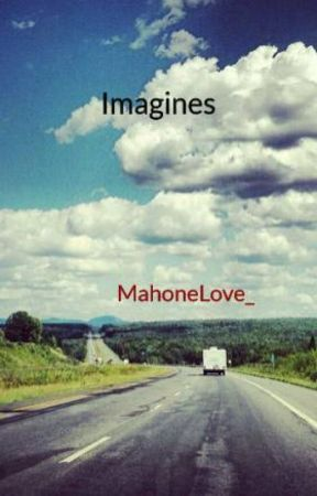 Imagines by MahoneLove_