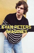Evan Peters Imagines by Novelistnerd