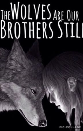 The Wolves Are Our Brothers Still - Werewolf Roleplay by AddictToAHairyTeen
