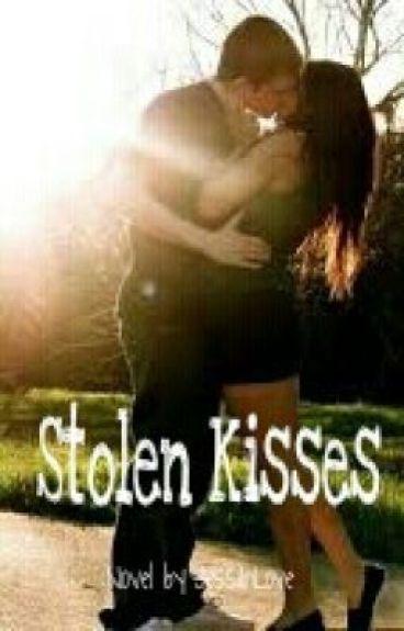 Stolen Kisses by JessiInLove