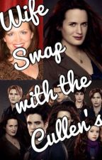 Wife swap with the Cullens by EmmiH12