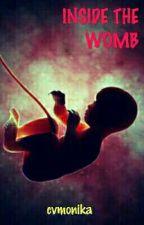 Inside the Womb..  by cvmonika