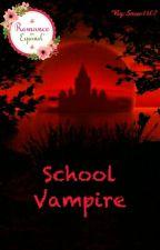 School Vampire (Yaoi) by Snow1607