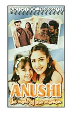 Shivika FF:Anushi-the Mode Of Our Reunion(On Hold) by Shivika_2004
