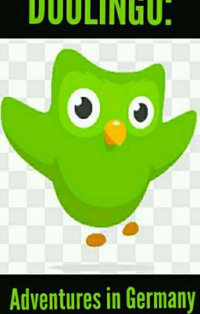 Duolingo: Adventures in Germany by AddeoarraheartIDEK