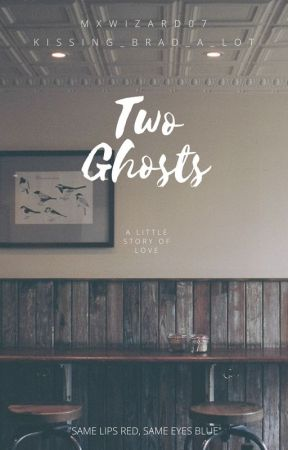 Two Ghosts // Music Tale by mxwizard07