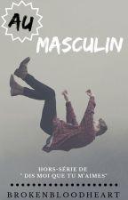 Au masculin by BrokenBloodHeart