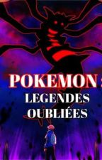 Pokemon : Légendes Oubliées by AxelOomegakirby