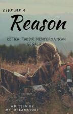 REASON by my_dreamstory