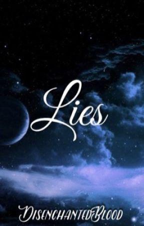 Lies | A Slymau Fanfiction by DisenchantedBlood