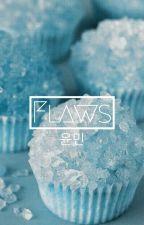 Flaws \\ Yoonmin by PxrkChimChim