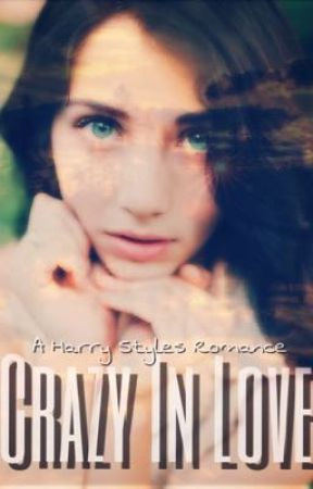 Crazy in Love ~ H.S. by 13HazzaStyles13