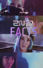 2NE1 Facts || OT4 by querencian