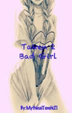 Taken 2 | Bad Girl by MythicalTenshi21