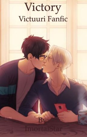 Victory (Victuuri Fanfic) by ImortalStar