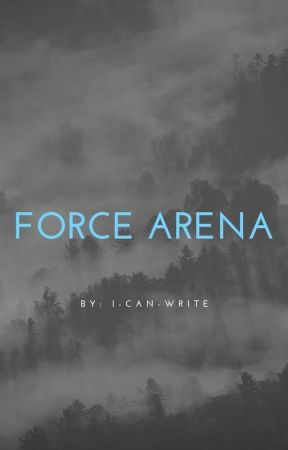 Force Arena by I-Can-Write
