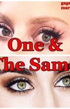 One and the Same  by thefanficwriter13