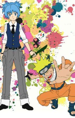 From Assassin to Ninja ( Assassination classroom x Naruto crossover )  by NagisaShiota34