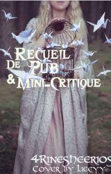 Recueil de livres + mini-critique (Terminé) by 4rinesheerios