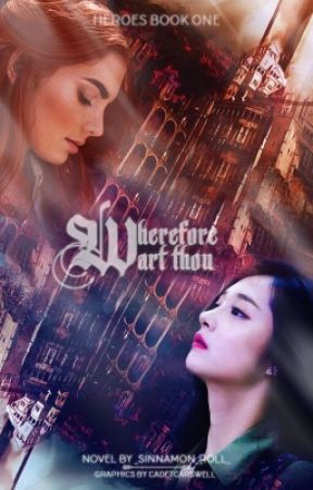 Heroes: Wherefore Art Thou by _Sinnamon_Roll_