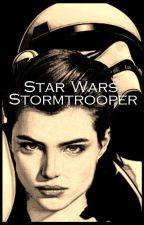 Star Wars: Stormtrooper. by Hiboulune