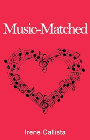 Music-Matched by IreneCallista07