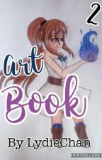 ☆Art Book 2 ☆ (Fini) by LydieChan