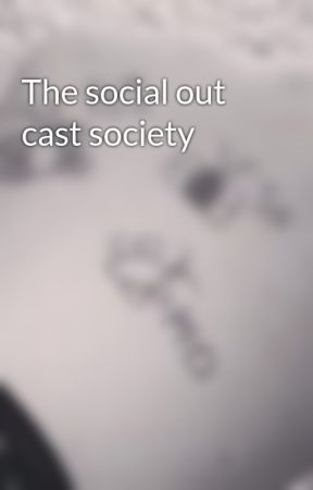 The social out cast society  by St_jxmmy