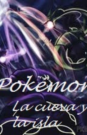 Pokémon I: La isla y la cueva by Inf1n1ty_Freak