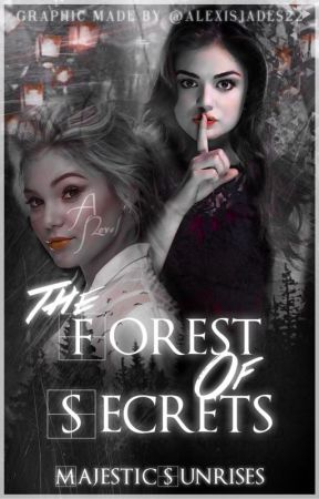 The Forest of Secrets by MajesticSunrises