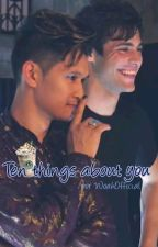 Ten things about you - MALEC by WoahOfficial