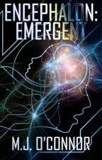 Encephalon: Emergent by MJ-OConnor