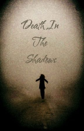 Death In The Shadows by bellekern