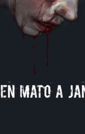 ¿Quien mato a Jane? by FelisiaMercado3