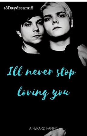 I'll love you forever ~Frerard~ by 18daydream18