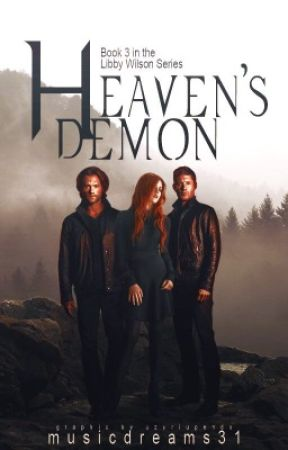 Heaven's Demon (A Supernatural Fanfiction) {3} by musicdreams31