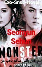""""""" Monster """" by Exo-Snsd-Novel"""
