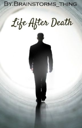 Life After Death by Brainstorms_thing