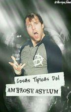 Cosas Típicas Del Ambrose Asylum by MorriganSchmidt