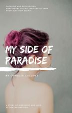 My side of Paradise by Ophelia-Callens
