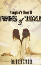 Vampire's Slave 2: The Twins of Time by bluesky22