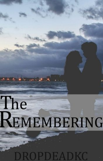 The Remembering (Alex Gaskarth Fanfiction)