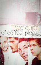 Two Cups Of Coffee, Please {Zarry/Lilo} by zayniepaynie