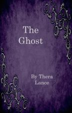 The Ghost by TheraLance
