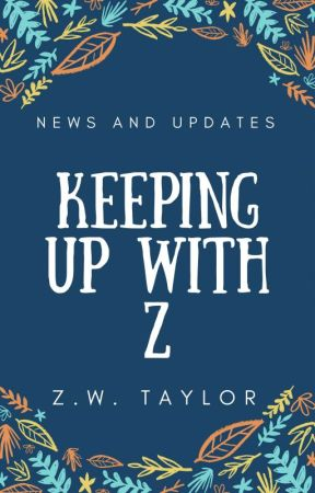 Keeping Up With Z by ZeroWineThirty