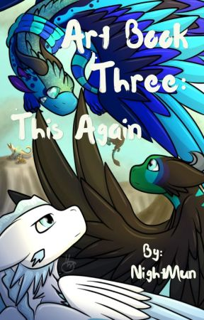 Art Book Three: This Again by NightMun