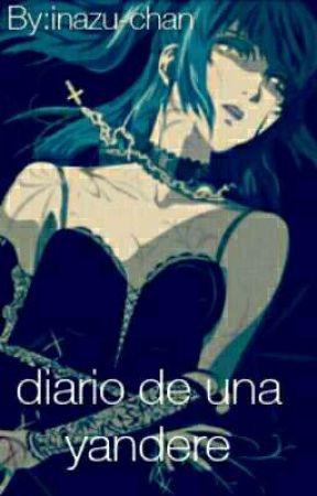 diario de una yandere  by inazuka-chan