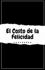 El costo de la felicidad. ➵Lumón by cakeronda
